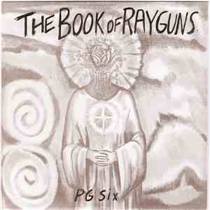 PG Six - The Book Of Rayguns download flac