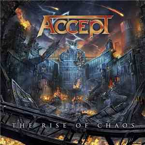 Accept - The Rise Of Chaos download flac