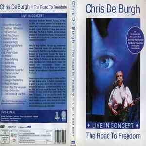 Chris De Burgh - The Road To Freedom - Live In Concert download flac