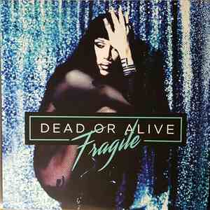 Dead Or Alive - Fragile download flac