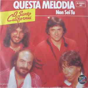 I Santo California - Questa Melodia download flac