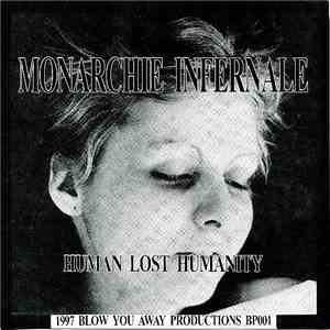Monarchie Infernale / Massground - Human Lost Humanity / Beheaded To Be Kingdom Of Evil download flac