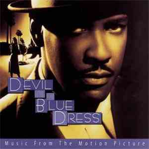Various - Devil In A Blue Dress (Music From The Motion Picture) download flac