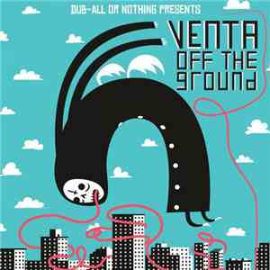 Venta - Off The Ground EP download flac