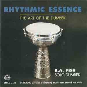 R.A. Fish - Rhythmic Essence : The Art Of The Dumbek download flac