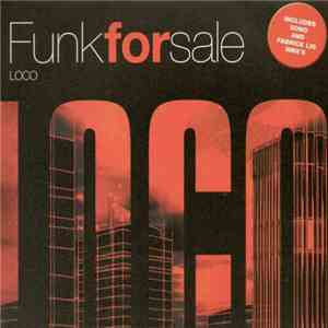 Funk For Sale - Loco download flac