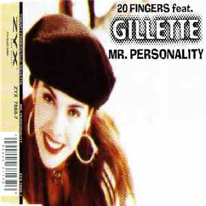 20 Fingers Feat Gillette - Mr. Personality download flac