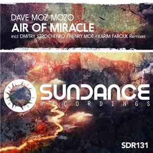 Dave Moz Mozo - Air Of Miracle download flac
