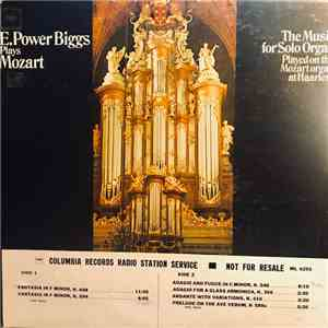 E. Power Biggs, Mozart - E. Power Biggs Plays Mozart: The Music For Solo Organ Played On The Mozart Organ At Haarlem download flac