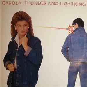 Carola  - Thunder And Lightning download flac