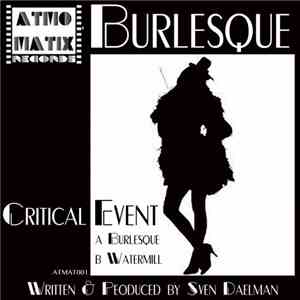 Critical Event - Burlesque / Watermill download flac