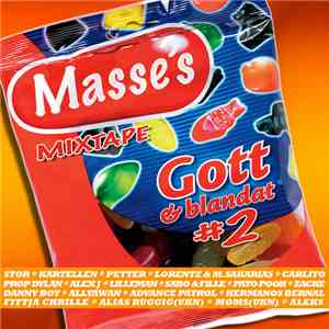 Masse - Masse's Mixtape Gott & Blandat 2 download flac