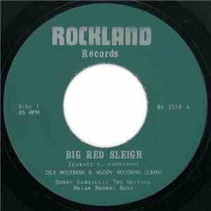 Dea Woodman & Woody Woodman Combo - Big Red Sleigh / On Another Christmas Day download flac
