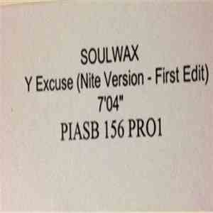 Soulwax - Y Excuse download flac