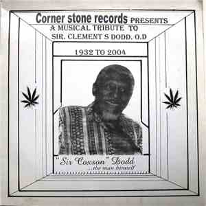 Various - A Musical Tribute To Sir. Clement S Dodd. O.D download flac