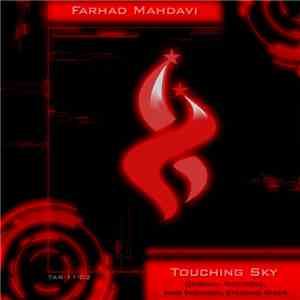 Farhad Mahdavi - Touching Sky download flac