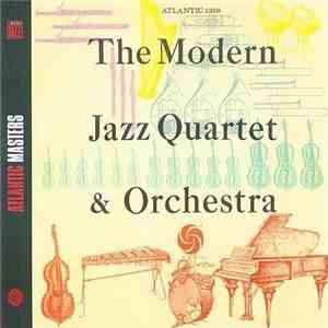 The Modern Jazz Quartet - The Modern Jazz Quartet & Orchestra download flac