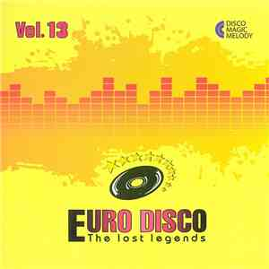 Various - Euro Disco - The Lost Legends Vol. 13 download flac