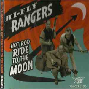 Hi-Fly Rangers - Hot Rod Ride To The Moon download flac