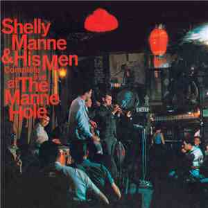 Shelly Manne & His Men - Complete Live At The Manne Hole download flac