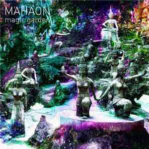 Mahaon - Magic Garden FLAC album