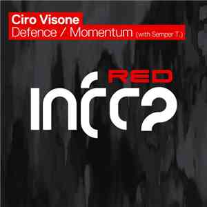 Ciro Visone With Semper T. - Defence / Momentum download flac