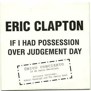 Eric Clapton - If I Had Possession Over Judgement Day download flac