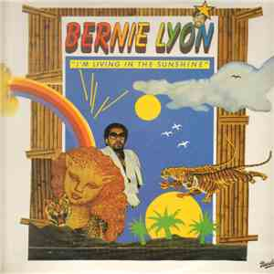 Bernie Lyon - I'm Living In The Sunshine download flac