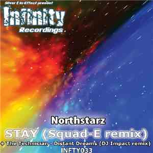 Northstarz / The Technician  - Stay (Squad-E Remix) / Distant Dreams (DJ Impact Remix) download flac