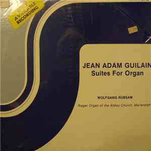 Jean Adam Guilain - Wolfgang Rübsam  - Suites For Organ download flac