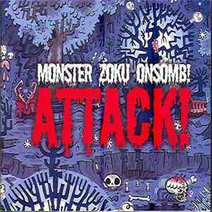 Monster Zoku Onsomb! - Attack! download flac