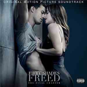 Various - Fifty Shades Freed - The Final Chapter (Original Motion Picture Soundtrack) download flac