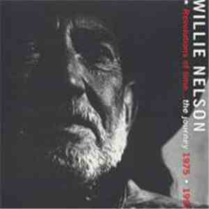 Willie Nelson - Revolutions Of Time...The Journey 1975-1993 download flac