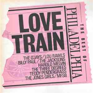 Various - Love Train - The Best Of Philadelphia download flac