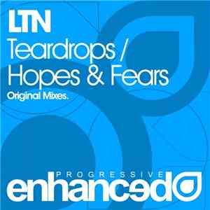 LTN - Teardrops / Hopes & Fears download flac