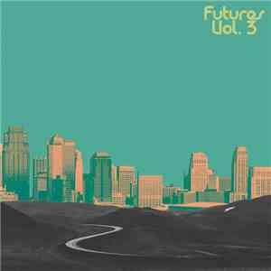 Various - Futures Vol. 3