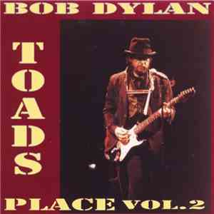 Bob Dylan - Toad's Place Vol. 2 download flac