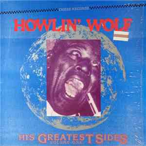Howlin' Wolf - His Greatest Sides, Volume One download flac