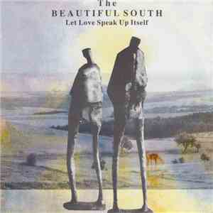 The Beautiful South - Let Love Speak Up Itself download flac