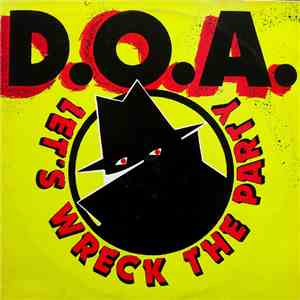 D.O.A.  - Let's Wreck The Party download flac