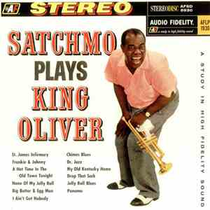 Louis Armstrong & His Orch. - Satchmo Plays King Oliver FLAC album