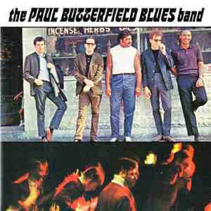 The Paul Butterfield Blues Band - The Paul Butterfield Blues Band download flac