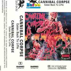 Cannibal Corpse - Eaten Back To Life download flac
