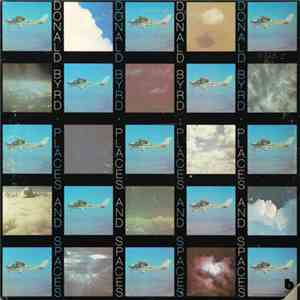 Donald Byrd - Places And Spaces download flac