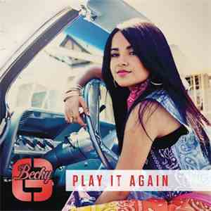 Becky G - Play It Again download flac