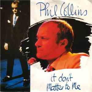 Phil Collins - It Don't Matter To Me download flac