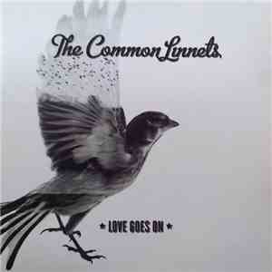 The Common Linnets - Love Goes On download flac