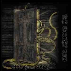 The Unquiet Void - Closet Space download flac