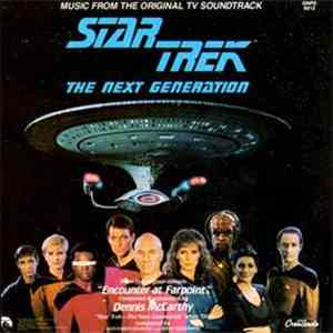 "Dennis McCarthy - Star Trek: The Next Generation - ""Encounter At Farpoint"" (Music From The Original TV Soundtrack) download flac"
