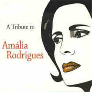Various - A Tribute To Amália Rodrigues download flac